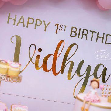 VIDHYA'S 1ST BIRTHDAY